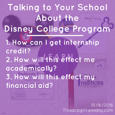 Talking to Your School About the Disney College Program | DCP, ThisDCPgirl, Internship, college