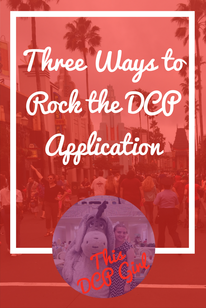 Three Ways to Rock the DCP Application - This DCP Girl